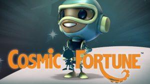 Cosmic Fortune slot.