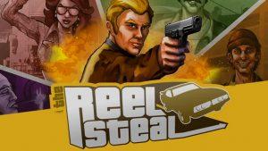 Reel steal slot game.