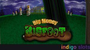 Big money bigfoot slot.